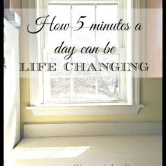 How 5 Minutes a Day Can Be Life Changing
