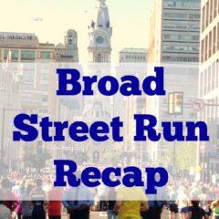 Broad Street Run Recap