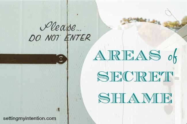 Areas of Secret Shame