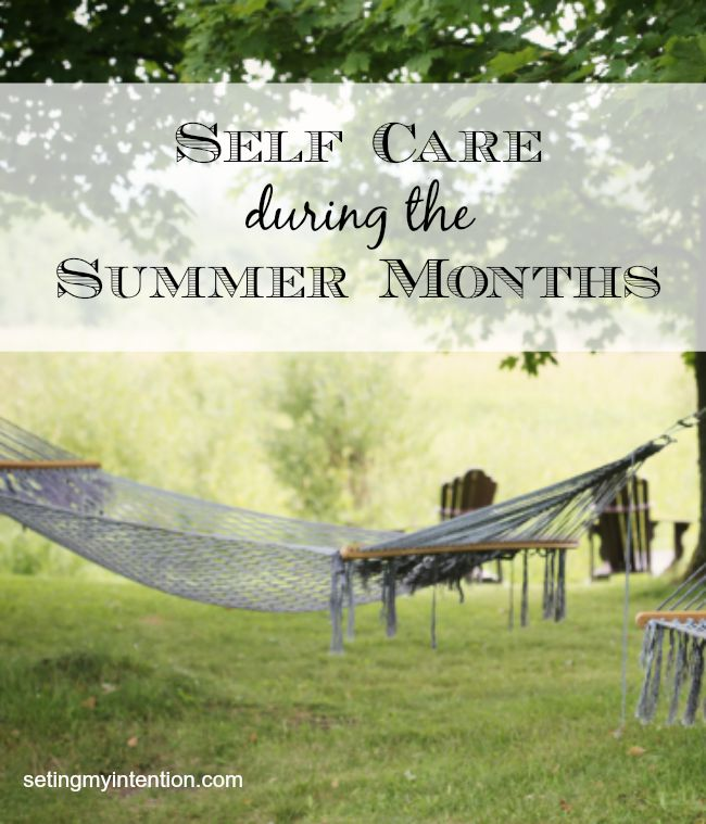 self care during summer