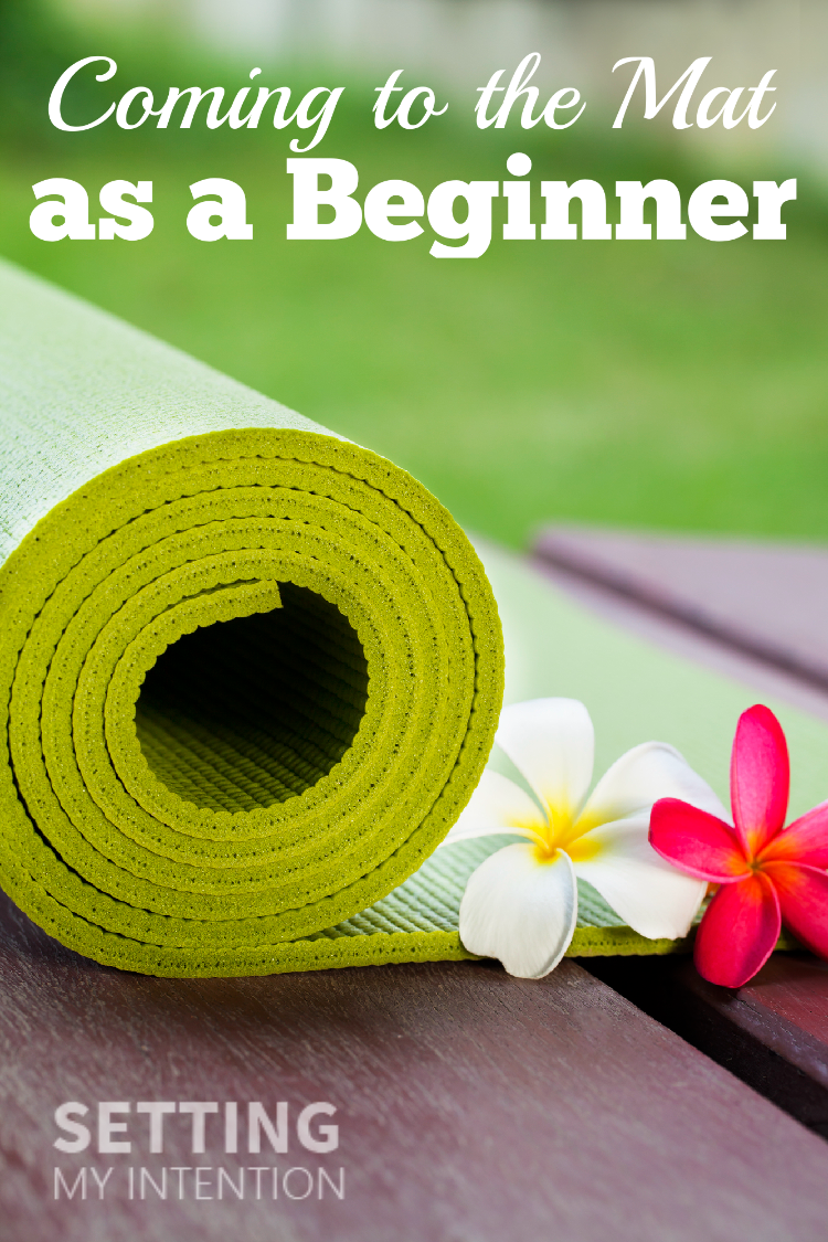 Coming to the yoga mat as a beginner