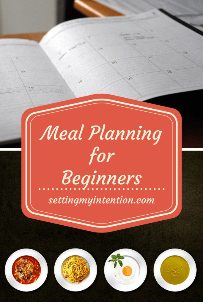 Step One in Meal Planning for Beginners