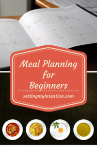 Meal planning for beginners, step 1