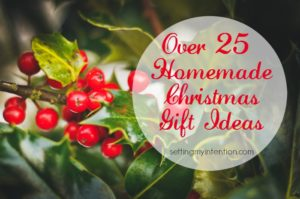 Over 25 Ideas for Experience and Homemade Christmas Gifts