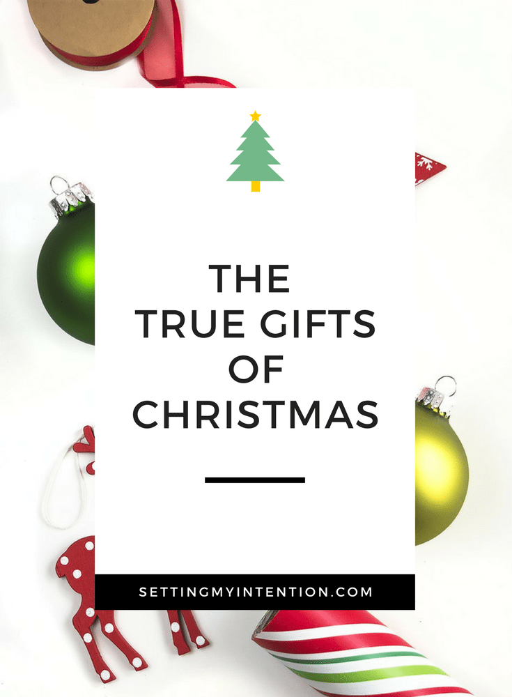 "The True Gifts of Christmas are not in presents, but in presence. Encouragement if the season's ""to do list"" is making you weary"