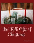 True Gifts of Christmas