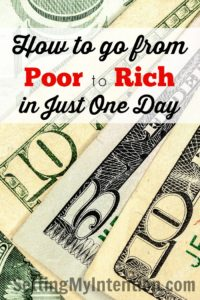 how to go from poor to rich by changing one thing