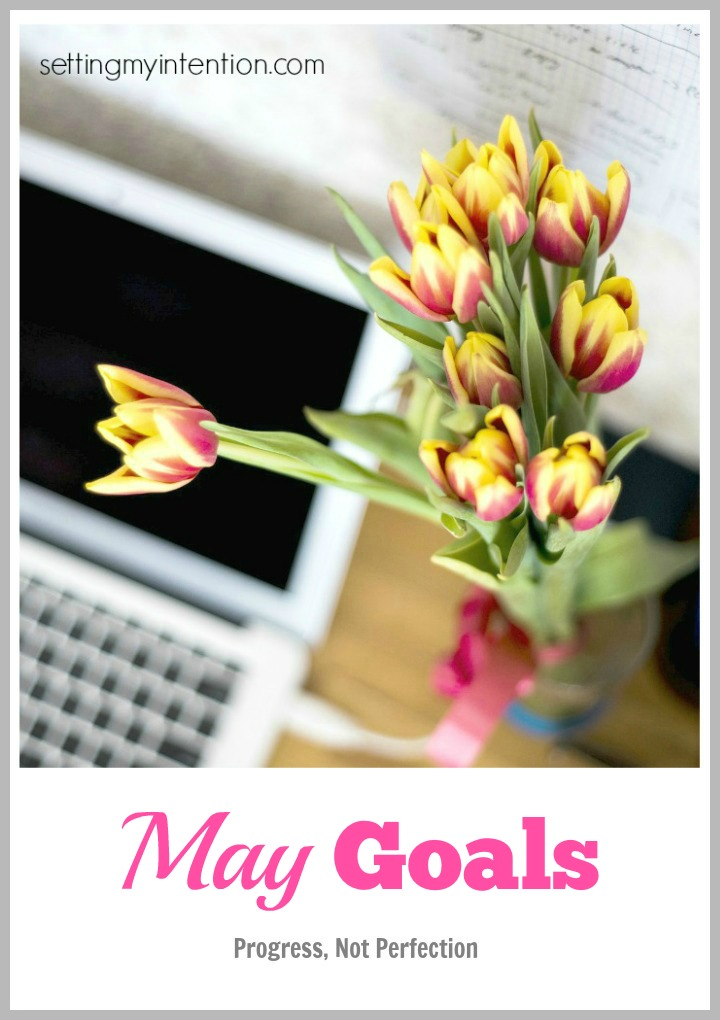 smart goal for May