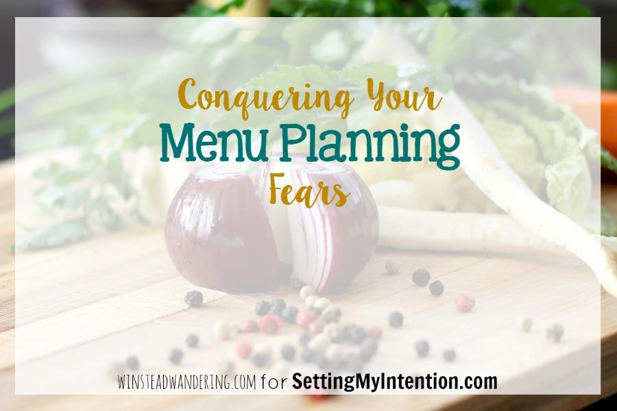 menu planning fears