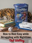 How to Rest Easy while Struggling with Nighttime Bedwetting