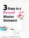 Writing a Personal Mission Statement in 3 Steps