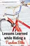 Lessons Learned while Riding a Tandem Bike