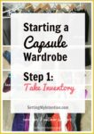 Week 1: Starting an Intentional Capsule Wardrobe