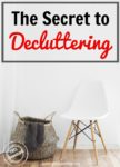 The Secret to Decluttering