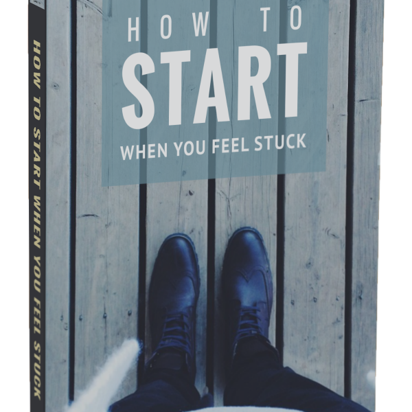 how to start when you feel stuck ebook
