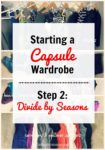 Fall Capsule Wardrobe, Step 2: Separate the Seasons