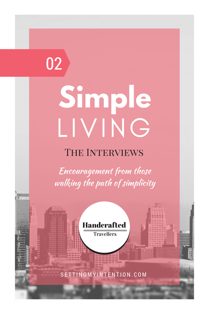 Simple living interview series with Handcrafted Travellers