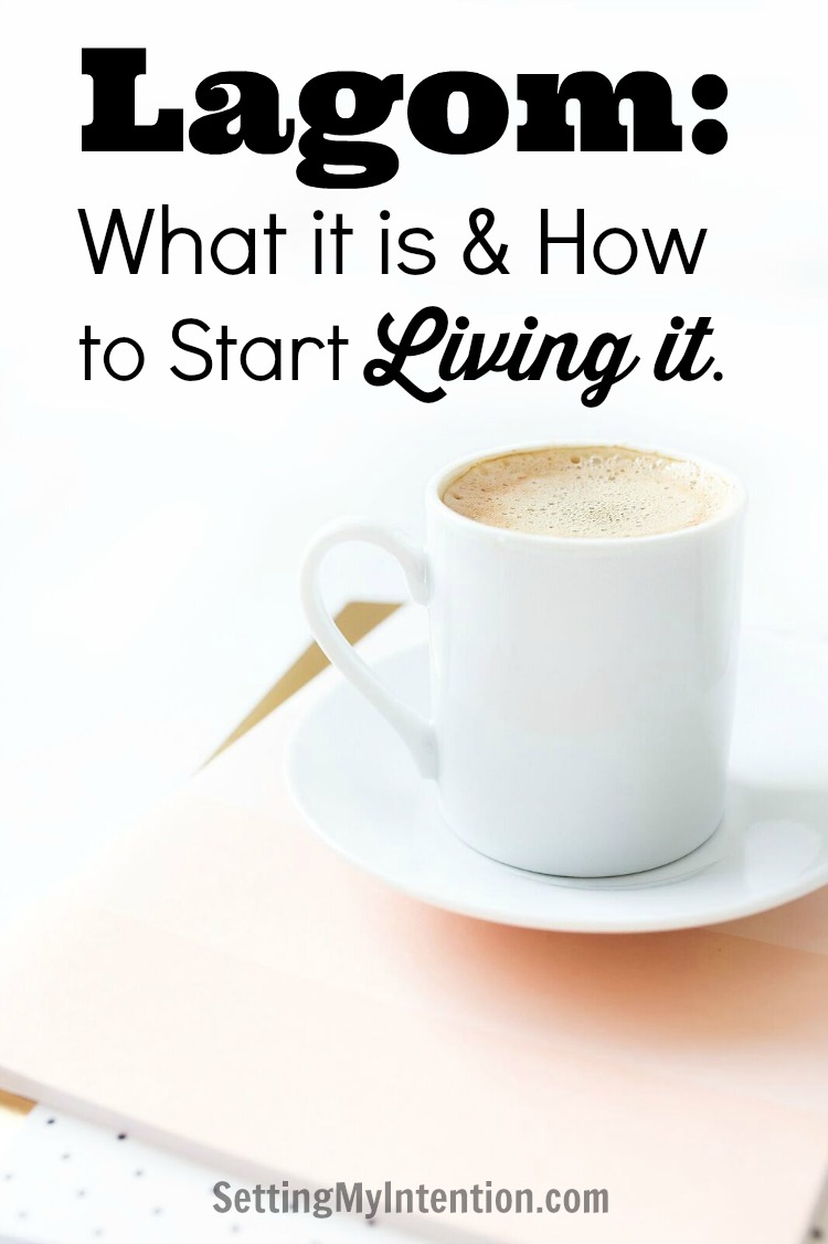 Defining Lagom: What it is and How to Start Living it!