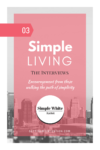 Simple Living Interview Series: The Simple White Rabbit