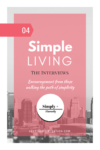 Simple Living Interview Series: Simply + Fiercely