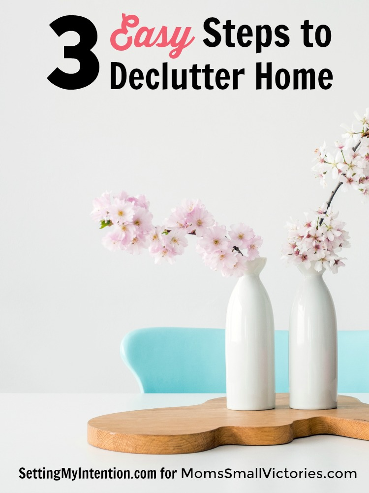 3 easy steps to declutter your home