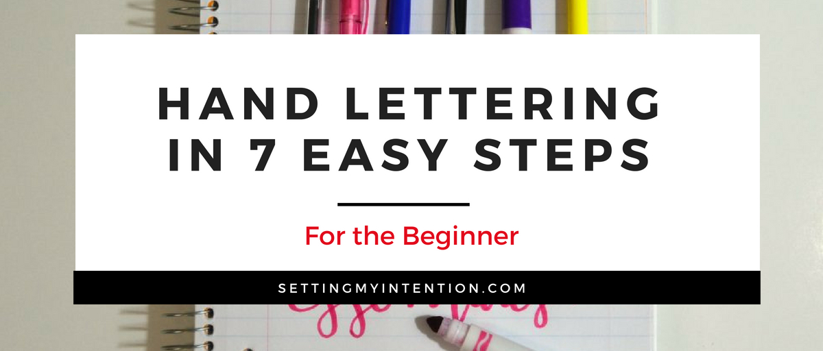 7 Steps to start hand lettering today