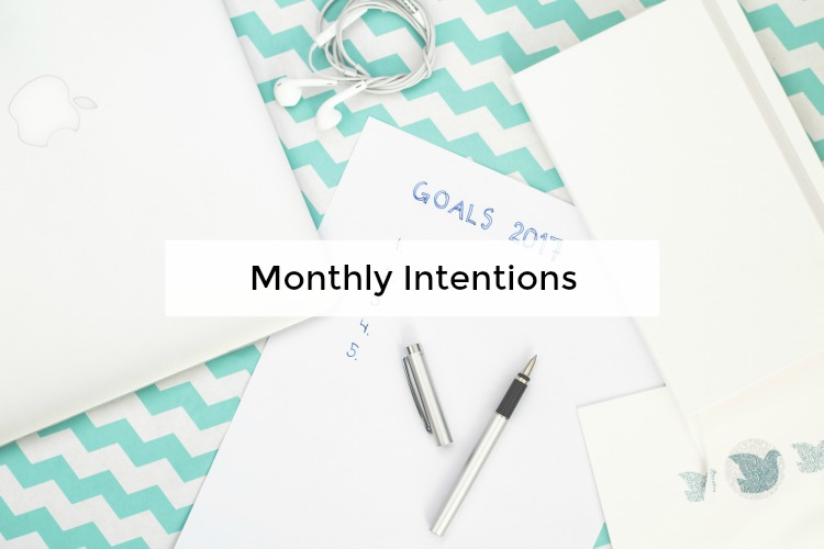 monthly intentions and goal setting