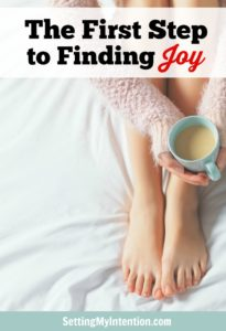 The First Step to Finding Joy