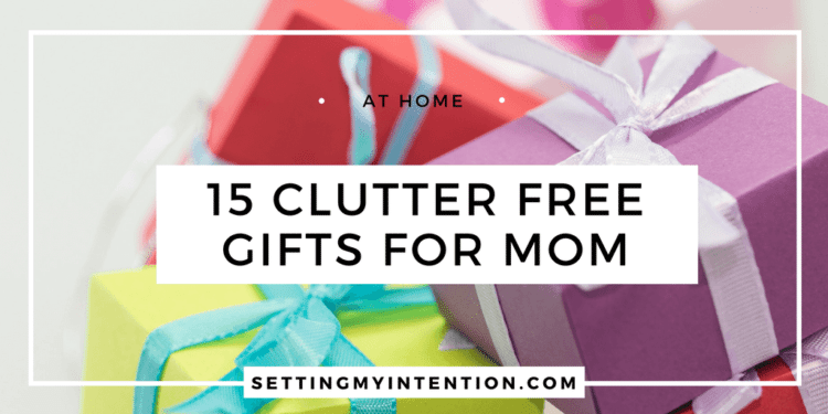 15 Clutter free gifts for mom this holiday