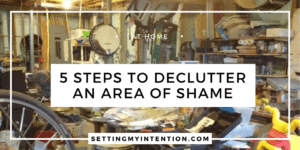 5 Steps to Decluttering an Overwhelming Space