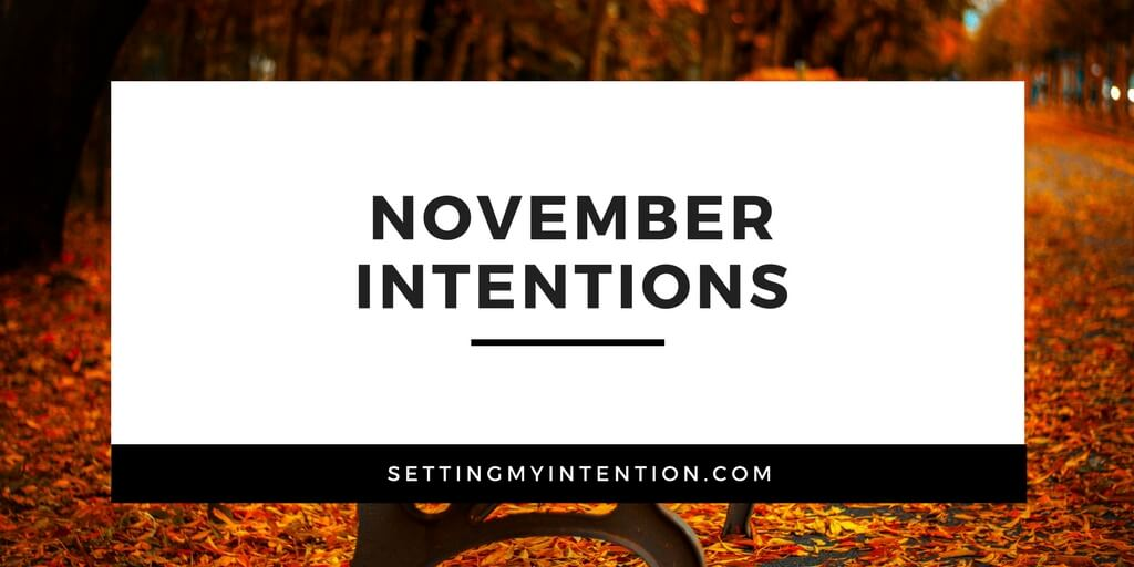 November Intentions 2017