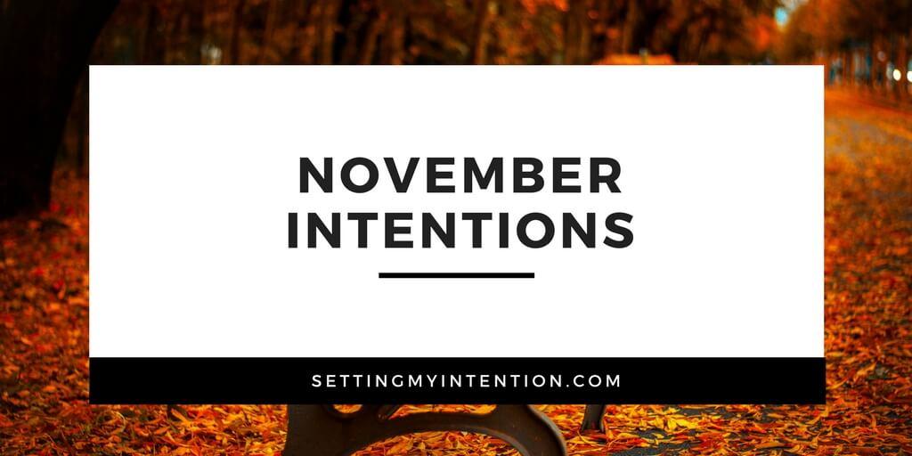 November Intentions 2017
