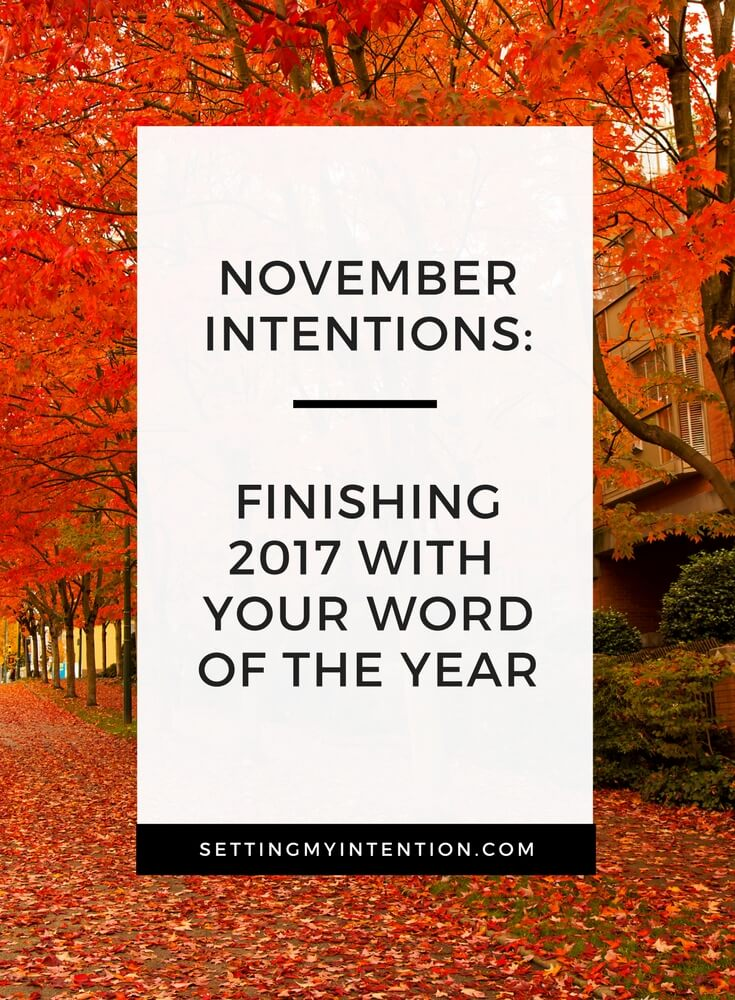 November Intentions or Goals