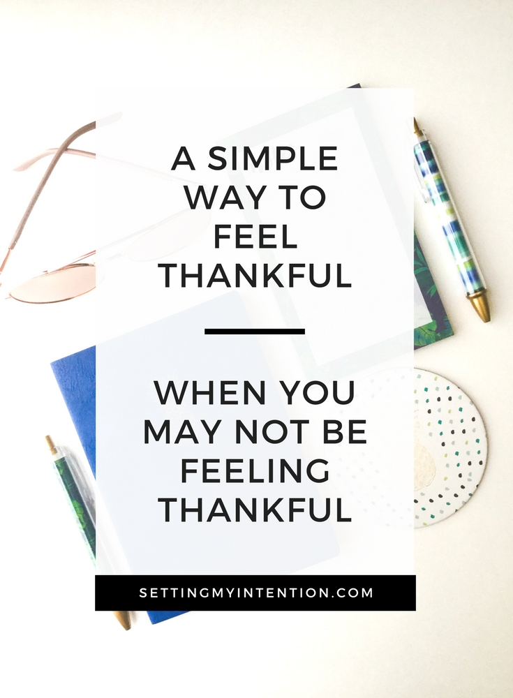 "A simple way to feel thankful through an ""I want"" list"