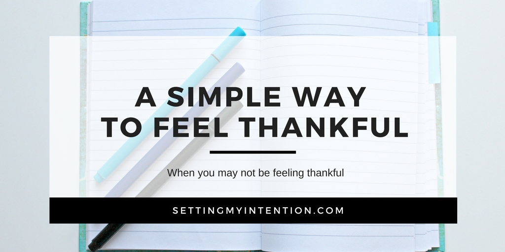 "Simple ways to feel thankful through an ""I want"" list"