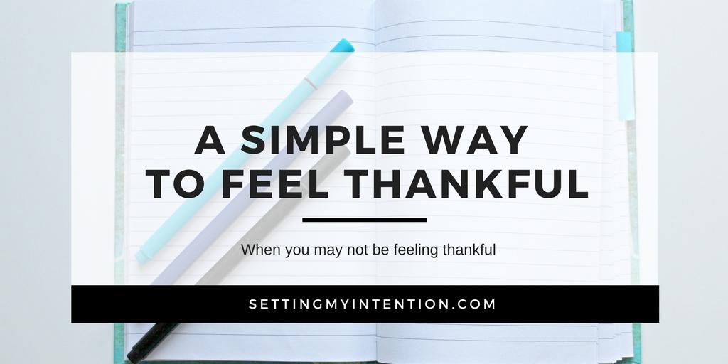 "Simple ways to feel thankful through an ""I want"" list"