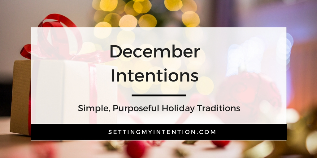 December Intentions or Monthly Intentions