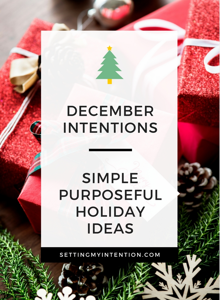 December Intentions and Monthly Goals