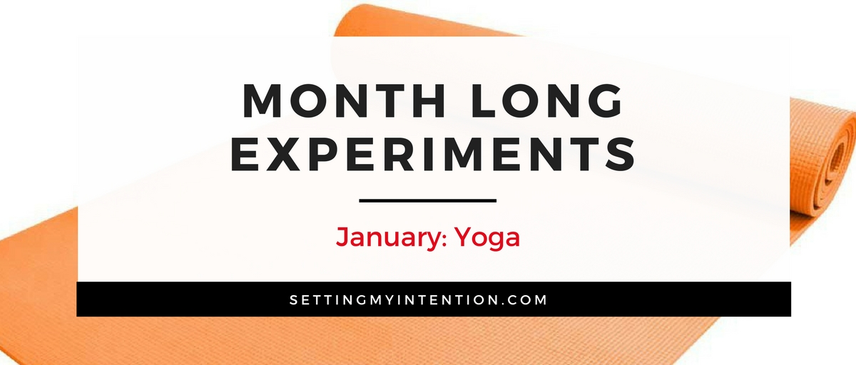 Month long experiments: January is a 30 day yoga journey