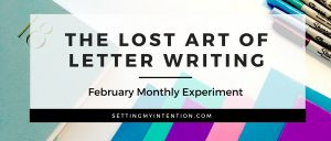 February Experiment: Letter Writing
