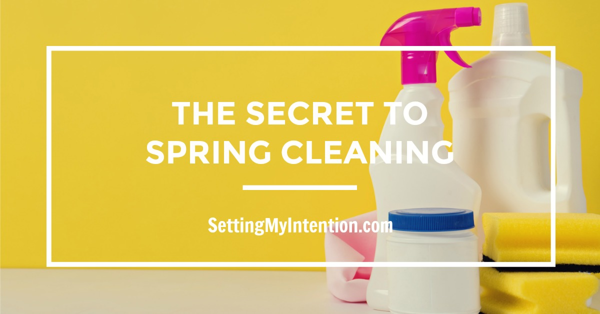 The secret to spring cleaning