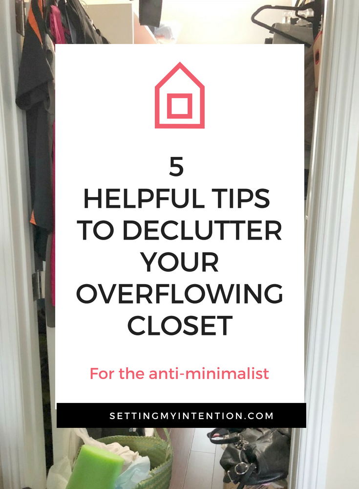 Declutter Your Overflowing Closet