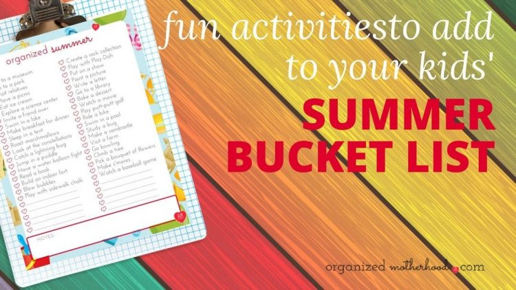 summer bucket lists to savor summer