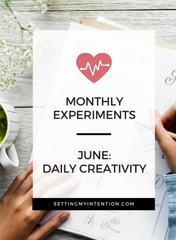 Daily creativity for the June monthly experiment
