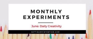 June Experiment: Daily Creativity