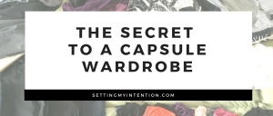 The Secret to a Capsule Wardrobe